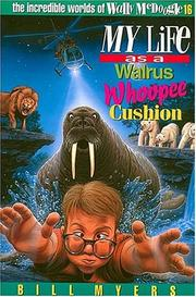 Cover of: My life as a walrus whoopee cushion | Bill Myers