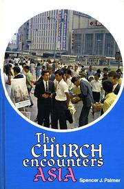 Cover of: The church encounters Asia | Spencer J. Palmer