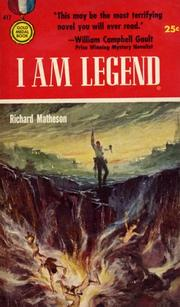 Cover of: I Am Legend | Richard Burton Matheson