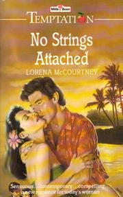 Cover of: No strings attached | Lorena McCourtney