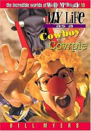 Cover of: My life as a cowboy cowpie | Bill Myers