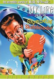 Cover of: My life as a skysurfing skateboarder | Bill Myers