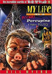 Cover of: My life as a prickly porcupine from Pluto | Bill Myers