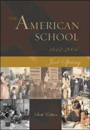 Cover of: The American school, 1642-2004 | Joel H. Spring