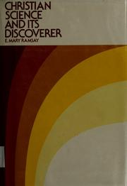 Cover of: Christian science and its discoverer | E. Mary Ramsay