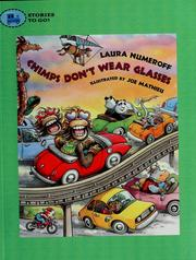 Cover of: Chimps don't wear glasses | Laura Numeroff