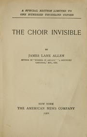Cover of: The choir invisible | James Lane Allen