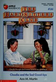 Cover of: Claudia and the Sad Good-bye (The Baby-Sitters Club #26) | Ann M. Martin