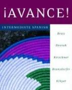 Cover of: ¡Avance!  Intermediate Spanish Student Edition by BRETZ