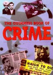 Cover of: The Guinness Book of Crime (Guinness) | Brian Bailey