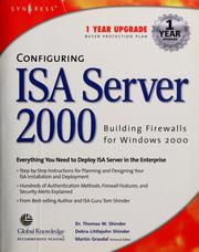 Cover of: Configuring ISA server 2000 | Thomas W. Shinder