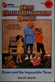 Cover of: Dawn and the Impossible Three (The Baby-Sitters Club #5) | Ann M. Martin