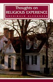 Cover of: Thoughts on Religious Experience | Archibald Alexander