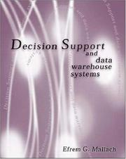 Cover of: Decision Support and Data Warehouse Systems by Efrem G Mallach
