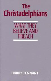 Cover of: The Christadelphians by Harry Tennant