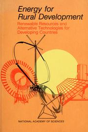 Cover of: Energy for rural development | National Research Council (U.S.). Advisory Committee on Technology Innovation.
