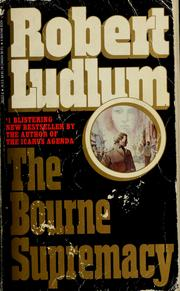 Cover of: The Bourne supremacy | Robert Ludlum