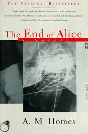 Cover of: The end of Alice | A. M. Homes