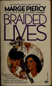 Cover of: Braided lives | Marge Piercy