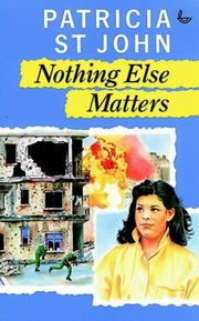 Cover of: Nothing Else Matters by Patricia St John