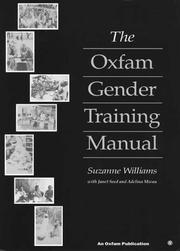 Cover of: The Oxfam Gender Training Manual (Oxfam Focus on Gender Series) | Suzanne Williams