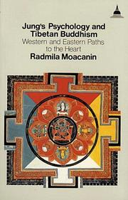 Cover of: Jung's psychology and Tibetan Buddhism by Radmila Moacanin