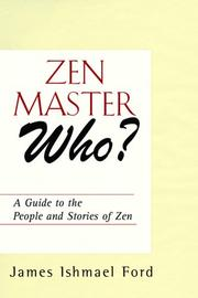 Cover of: Zen Master Who? by James Ishmael Ford