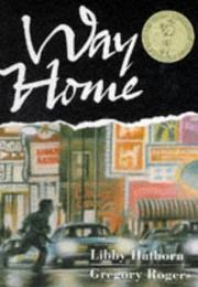 Cover of: Way Home | Libby Hathorn