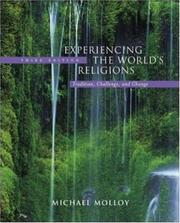 Cover of: Experiencing the World's Religions: Tradition, Challenge, and Change with PowerWeb | Michael Molloy