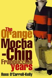 Cover of: The orange mocha-chip frappuccino years by Howard, Paul