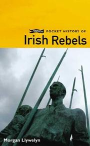 Cover of: O'Brien Pocket History of Irish Rebels | Morgan Llywelyn