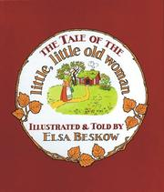 Cover of: Tale of the Little Little Old Woman by Elsa Beskow