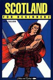 Cover of: Scotland for Beginners (For Beginners) by Jeff Fallow