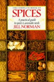 Cover of: The Complete Book of Spices by Jill Norman