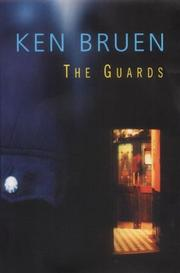Cover of: The Guards by Ken Bruen