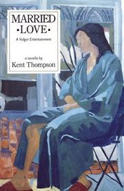 Cover of: Married Love | Kent Thompson