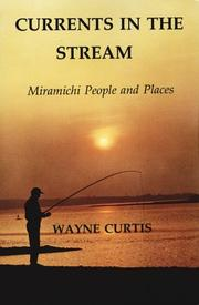 Cover of: Currents in the Stream | Wayne Curtis