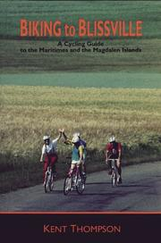 Cover of: Biking to Blissville | Kent Thompson