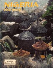 Cover of: Nigeria - The Land (Lands, Peoples, and Cultures) | Anne Rosenberg