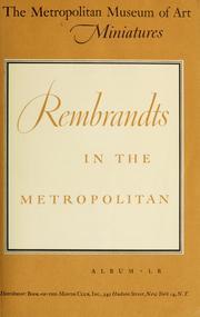Rembrandts in the Metropolitan.