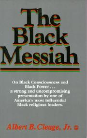 Cover of: The black Messiah by Albert B. Cleage