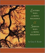 Cover of: Eastern Ways of Being Religious with Shinto Ways and PowerWeb | Gary E. Kessler