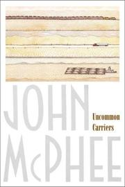 Cover of: Uncommon Carriers | John McPhee, John A. McPhee