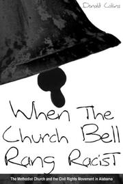 Cover of: When the church bell rang racist by Collins, Donald E.