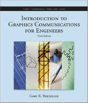 Cover of: Introduction to Graphics Communications for Engineers (B.E.S.T. Series) (B.E.) | Gary Robert Bertoline