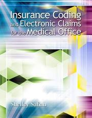 Cover of: Insurance Coding and Electronic Claims for the Medical Office by Shelley Safian