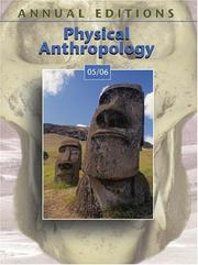 Cover of: Annual Editions: Physical Anthropology 05/06 (Annual Editions : Physical  Anthropology) | Elvio Angeloni