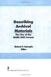 Cover of: Describing Archival Materials | Richard P. Smiraglia