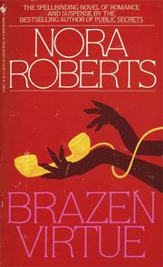 Cover of: Brazen virtue by Nora Roberts