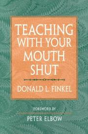 Cover of: Teaching with Your Mouth Shut by Donald L. Finkel